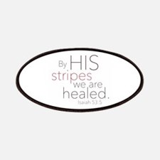 By HIS stripes we are healed. Patches
