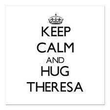 "Keep Calm and HUG Theresa Square Car Magnet 3"" x 3"
