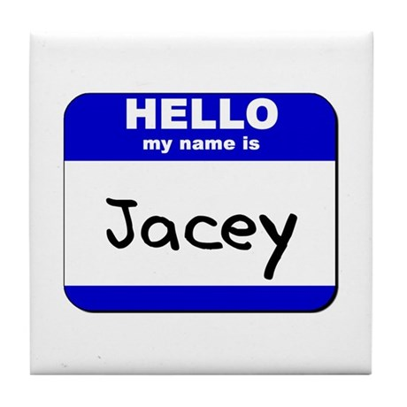 hello my name is jacey Tile Coaster