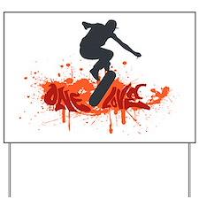One love skateboarding Yard Sign