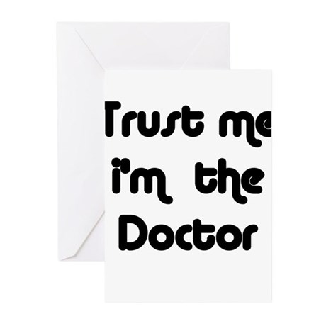 Trust Me I'm The Doctor Greeting Cards (Package of