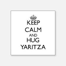 Keep Calm and HUG Yaritza Sticker