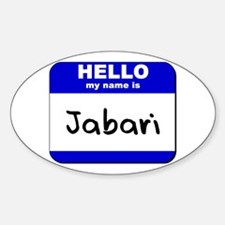 hello my name is jabari Oval Decal