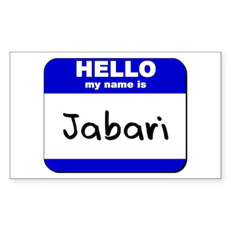 hello my name is jabari Rectangle Sticker