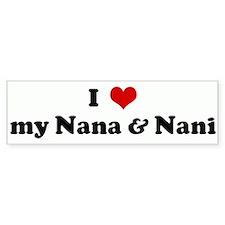 I Love my Nana & Nani Bumper Bumper Sticker