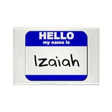 hello my name is izaiah Rectangle Magnet