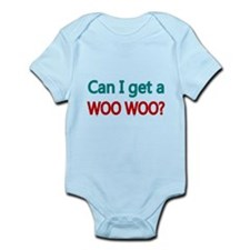 CAN I GET A WOO WOO 2 Body Suit