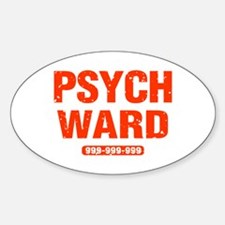 Psych Ward Oval Decal