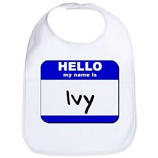 hello my name is ivy  Bib