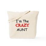 Im the CRAZY AUNT 4 Tote Bag
