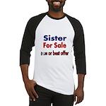 Sister for Sale, $1.00 or best offer Baseball Jers