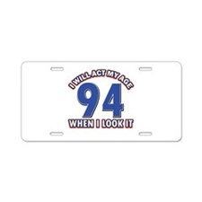 Act 94 years old Aluminum License Plate