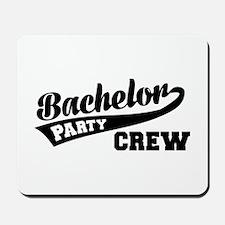 Bachelor Party Crew Mousepad