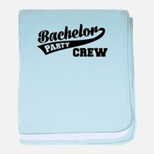 Bachelor Party Crew baby blanket