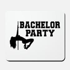 Bachelor Party girl Mousepad
