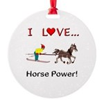 I Love Horse Power Round Ornament