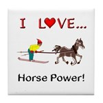 I Love Horse Power Tile Coaster