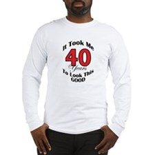 40 years Old Long Sleeve T-Shirt