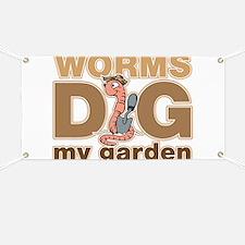 Worms Dig My Garden Banner