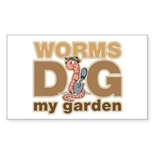 Worms Dig My Garden Bumper Stickers