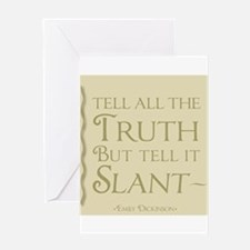 Tell It Slant Greeting Cards