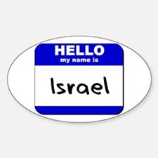 hello my name is israel Oval Decal