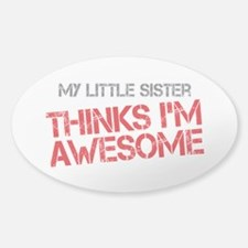 Little Sister Awesome Sticker (Oval)