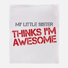Little Sister Awesome Throw Blanket