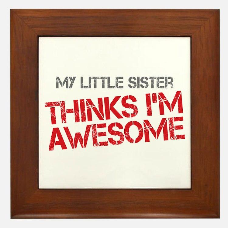 Little Sister Awesome Framed Tile