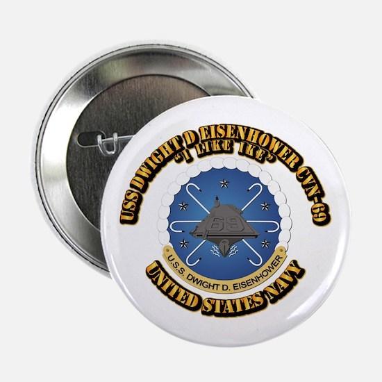"""USS Dwight D Eisenhower CVN-69 2.25"""" Button"""
