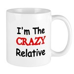 Im the CRAZY Relative 3 Mugs