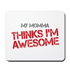 Momma Awesome Mousepad