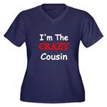 Im The CRAZY Cousin Plus Size T-Shirt
