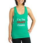 Im The CRAZY Cousin Racerback Tank Top