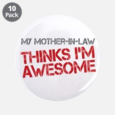 """Mother-In-Law Awesome 3.5"""" Button (10 pack)"""
