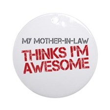 Mother-In-Law Awesome Ornament (Round)