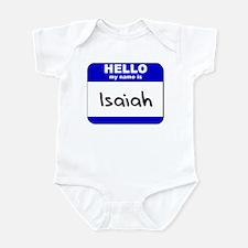hello my name is isaiah  Infant Bodysuit