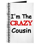 Im the CRAZY Cousin 2 Journal
