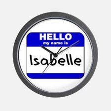 hello my name is isabelle  Wall Clock