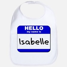 hello my name is isabelle  Bib