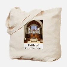Faith of Our Fathers Tote Bag