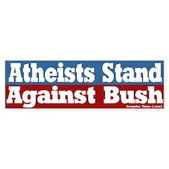 Atheists Against Bush Bumper Bumper Sticker