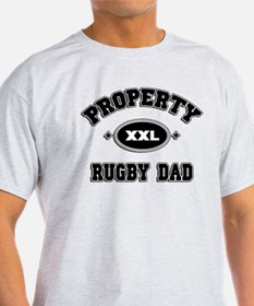 Rugby Property of Rugby Dad T-Shirt