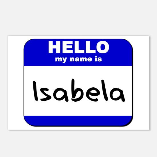 hello my name is isabela  Postcards (Package of 8)