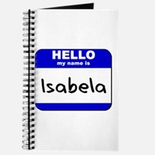 hello my name is isabela Journal