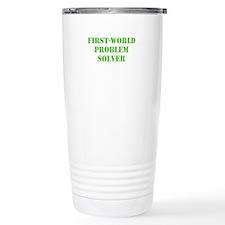 First-World Problem Solver Travel Mug