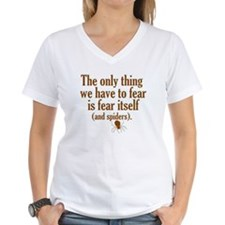 The Only Thing We Have to Fear... Shirt