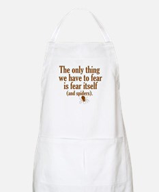 The Only Thing We Have to Fear... Apron