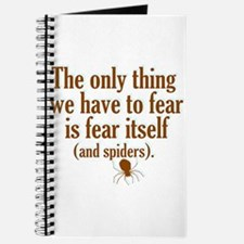 The Only Thing We Have to Fear... Journal