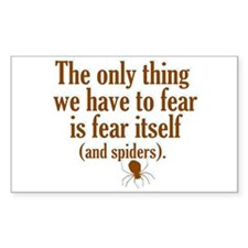 The Only Thing We Have to Fear... Decal